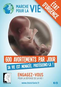 MARCHE POUR LA VIE - Dimanche 24 Janvier 2016 - ETAT D'URGENCE: 600 AVORTEMENTS PAR JOUR - SA VIE EST MENACEE, PROTEGEONS-LA! - JOURNEE DE L'ENFANT A NAITRE - ENGAGEZ-VOUS POUR LA DEFENSE DE LA VIE! - EnMarchePourLaVie.fr & ChoisirLaVie.fr